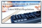 Medical Coding and Billing: Latest HIPAA Regulations