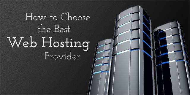 How to Choose The Right Web Hosting Provider